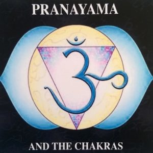 Pranayama and the Chakras CD